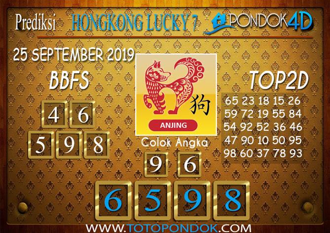 Prediksi Togel HONGKONG LUCKY 7 PONDOK4D 25 SEPTEMBER 2019