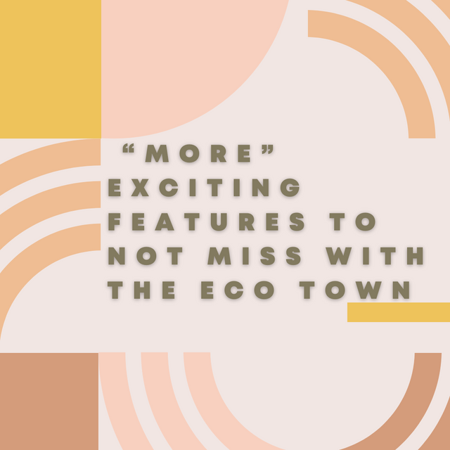 More-Exciting-Features-to-Not-Miss-with-the-Eco-Town