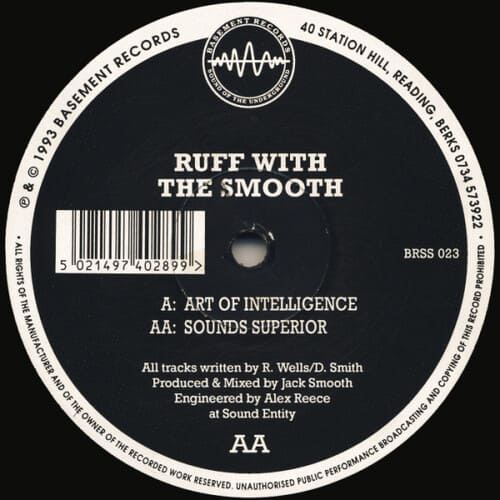 Ruff With The Smooth - Art Of Intelligence / Sounds Superior