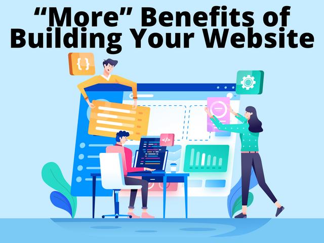 More-Benefits-of-Building-Your-Website