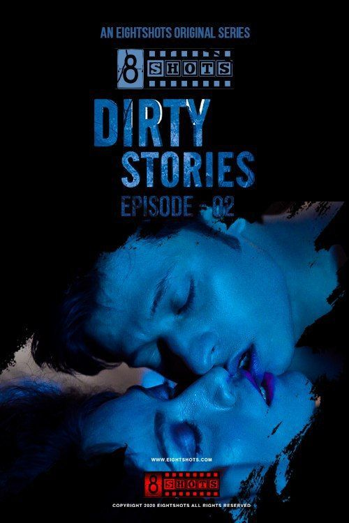 Dirty Stories (2020) S01E03 Bengali EightShots Web Series 720p HDRip 146MB Download