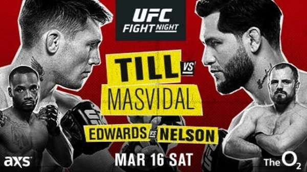 Watch UFC Fight Night 147: Till vs. Masvidal 3/16/19