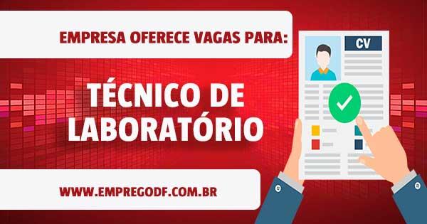 EMPREGO PARA TÉCNICO DE LABORATÓRIO
