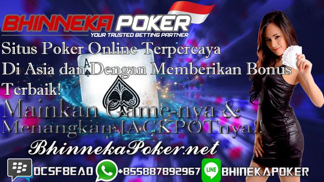 BhinnekaPoker.com   Agen Poker Online Terbaik dan Terpercaya - Page 2 New19