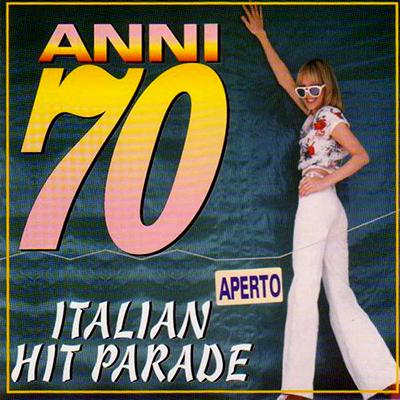Titolo :Anni '70 Italian Hit Parade