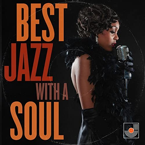 VA - Best Jazz with a Soul (2021)