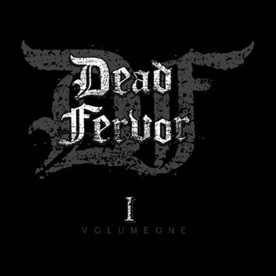 DEAD FERVOR - Dead Fervor, Vol. 1 (2019) mp3 320 kbps