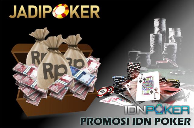 Promosi IDN POKER Jadipoker 2020