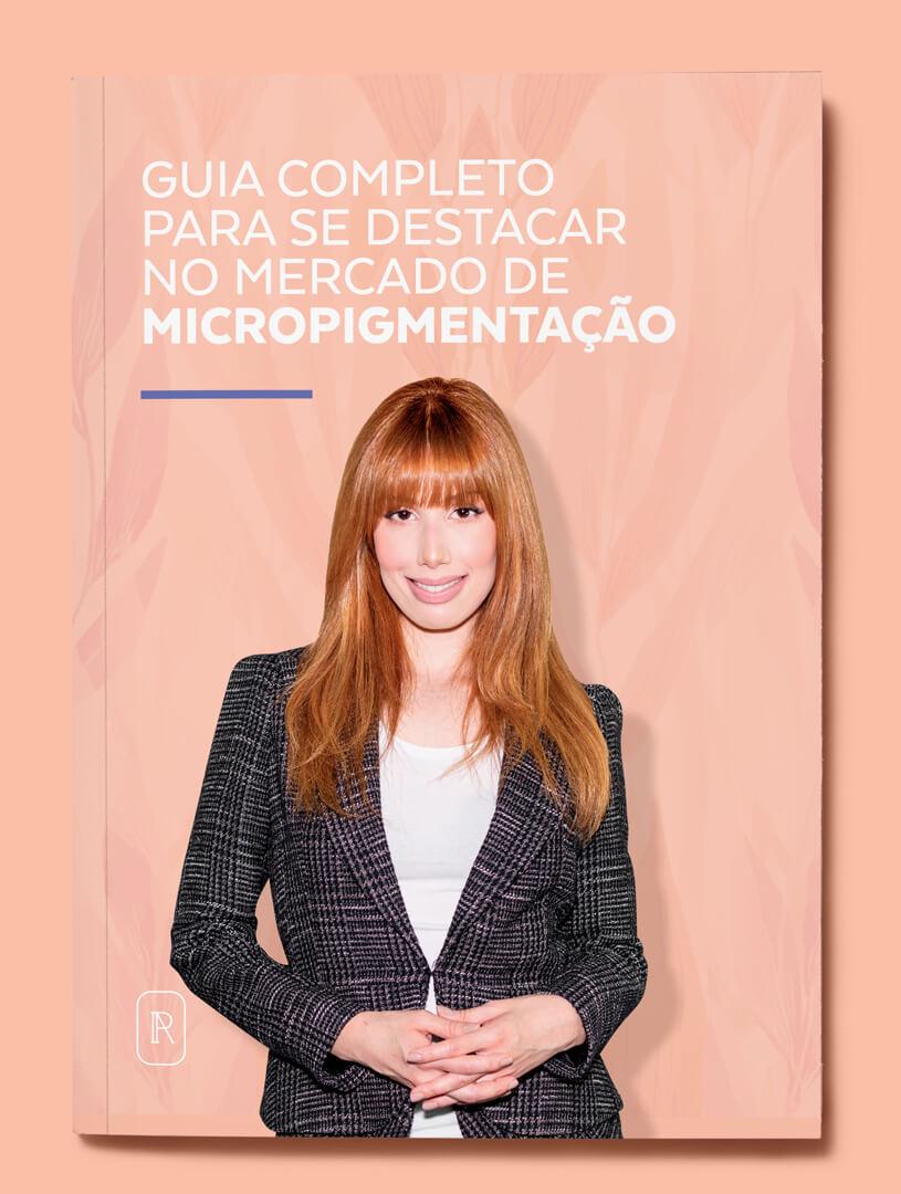 E-book - Guia completo para se destacar no mercado de micropigmentação