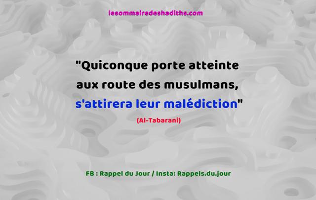 hadith-Quiconque-porte-atteinte-aux-route-des-musulmans-sattirera-leur-malediction