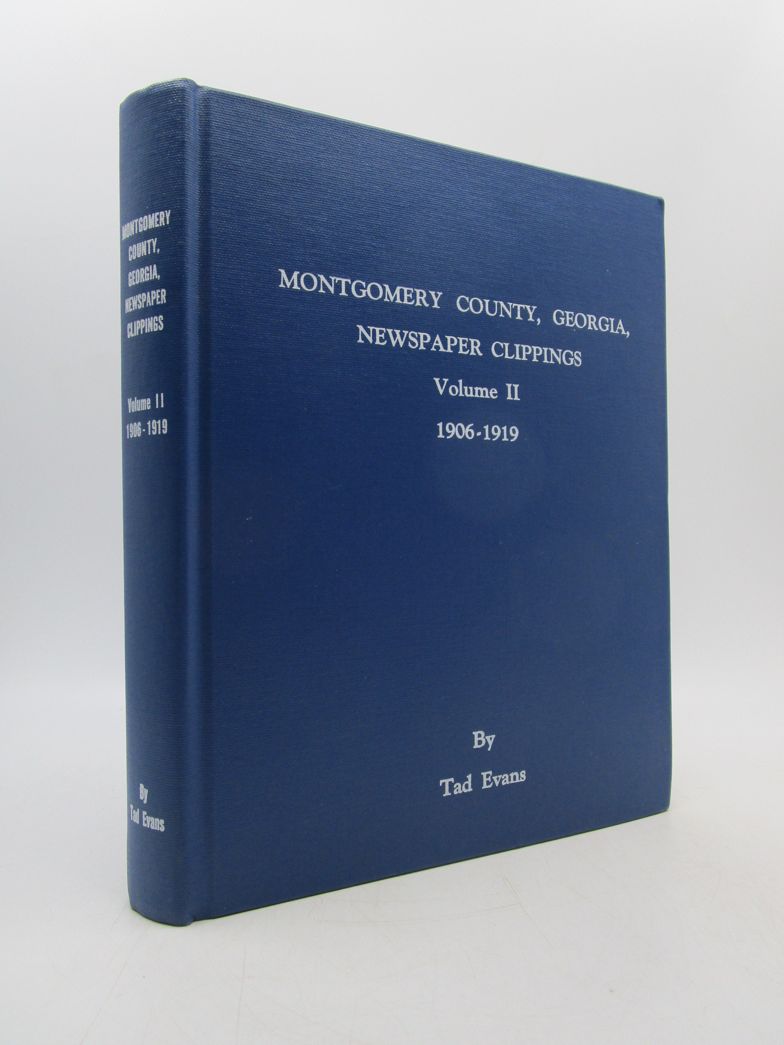 Image for Montgomery County, Georgia, Newspaper Clippings: Volume II. 1906-1919 (First Edition)