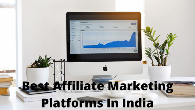 Best Affiliate Marketing Platforms In India