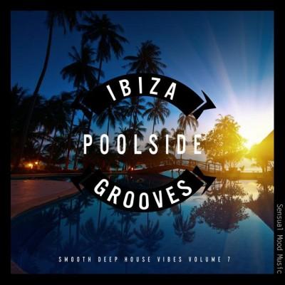 Ibiza Poolside Grooves Vol. 7 (2019) mp3 320 kbps