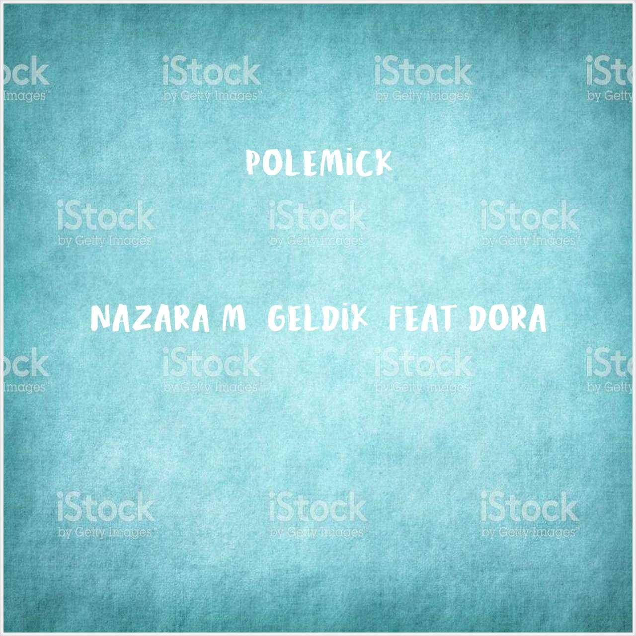 دانلود آهنگ جدید Polemick به نام Nazara Mı Geldik (feat Dora)