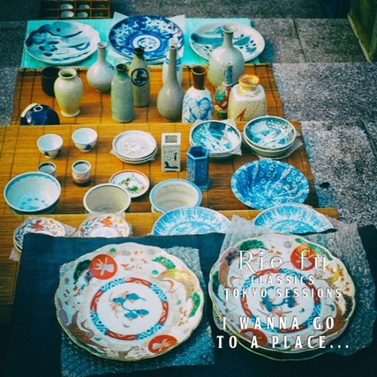 [Single] Rie fu – I Wanna go to a Place… (Classics Tokyo Sessions)