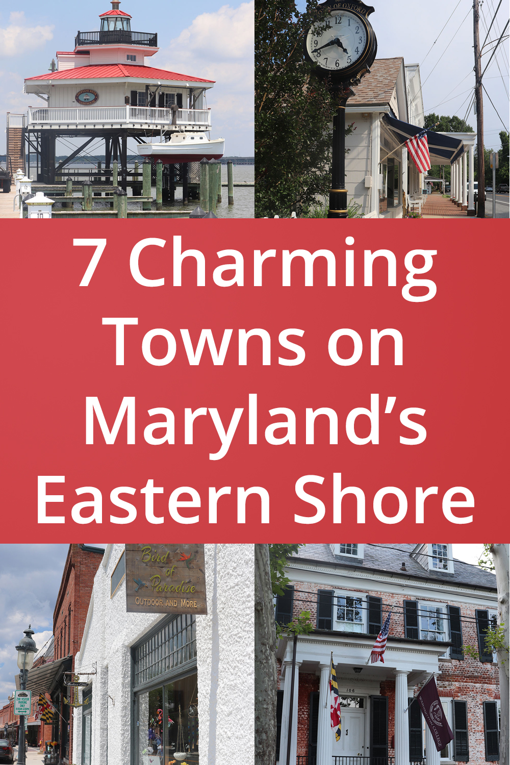 7 Charming Towns on Maryland's Eastern Shore