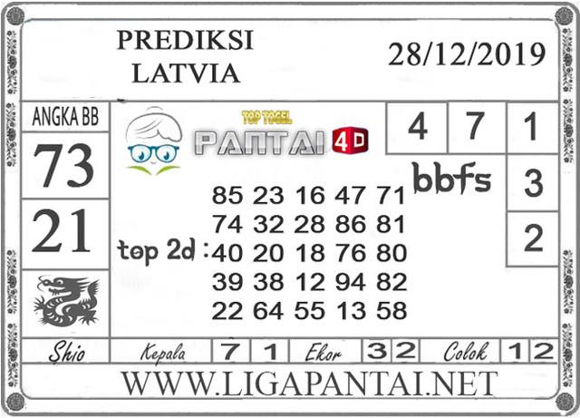 PREDIKSI TOGEL LATVIA PANTAI4D 28 DESEMBER 2019