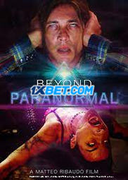 Beyond Paranormal (2021) Hindi Dubbed Movie Watch Online