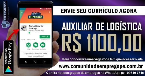AUXILIAR DE LOGÍSTICA COM SALÁRIO DE R$ 1100,00 PARA EMPRESA DE LOGÍSTICA