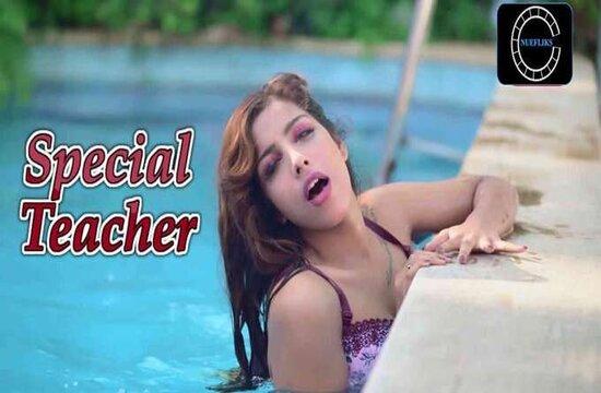 Special Teacher Nuefliks Web Series