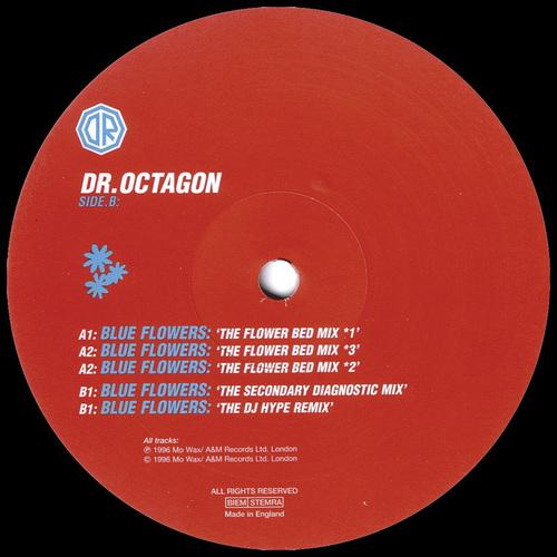 Dr. Octagon - Blue Flowers Remixes