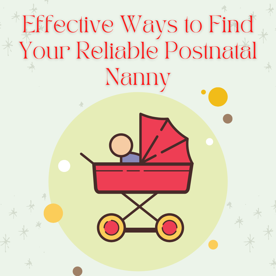 Effective-Ways-to-Find-Your-Reliable-Postnatal-Nanny