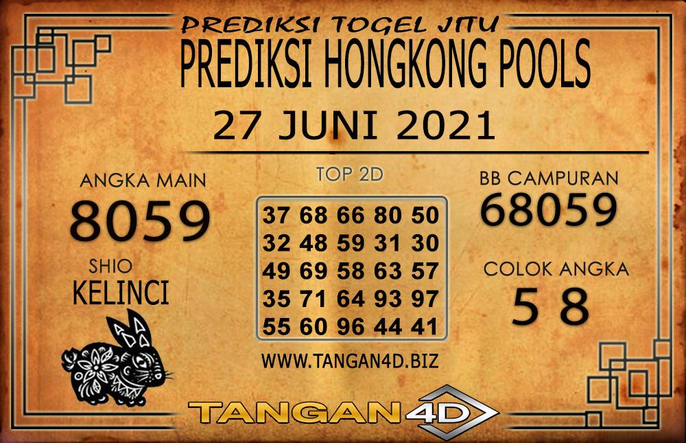 PREDIKSI TOGEL HONGKONG TANGAN4D 27 JUNI 2021