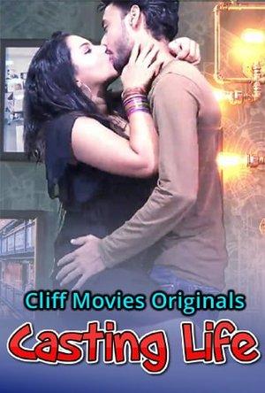 18+ Casting Life (2020) Hindi Web Series 720p HDRip 350MB Watch Online