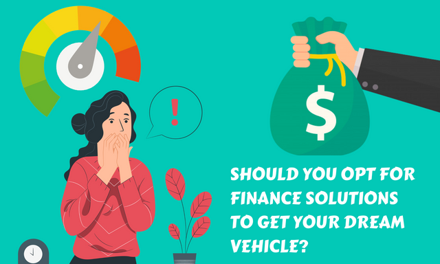 Should-You-Opt-for-Finance-Solutions-to-Get-Your-Dream-Vehicle