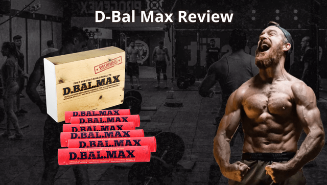 D-Bal Max Review: Best Legal Steroids Alternative - Kalou And Cook