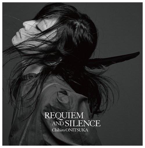 [Album] Chihiro Onitsuka – REQUIEM AND SILENCE