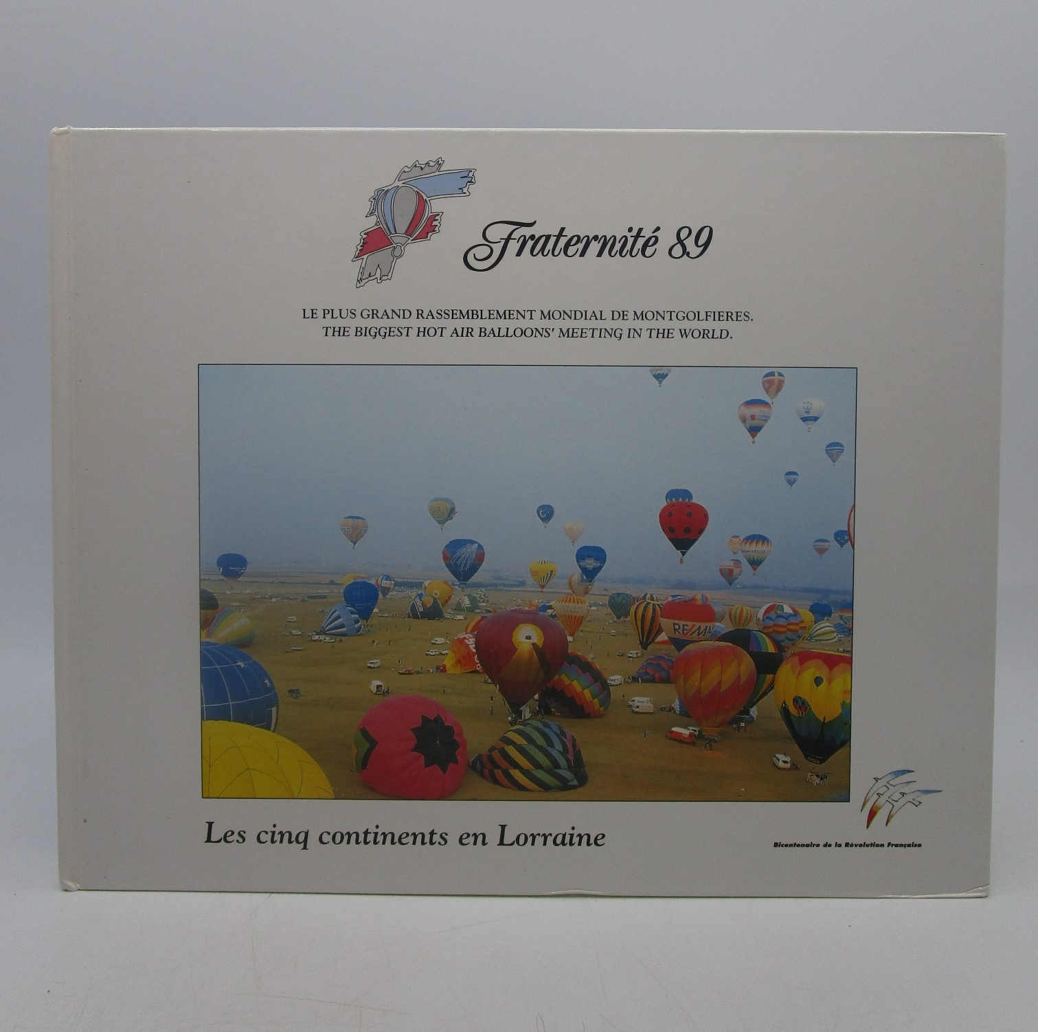 Image for Fraternite 89: Le Plus Grand Rassemblement Mondial de Montgolfieres (The Biggest Hot Air Balloons Meeting in the World) (French Edition)