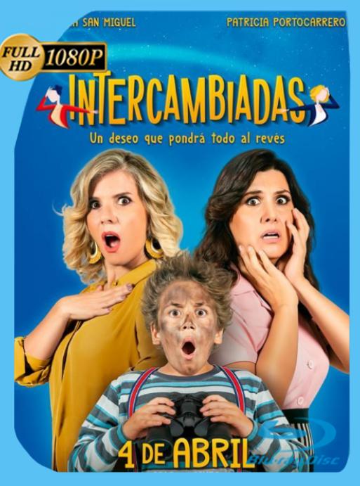 Intercambiadas (2019) BRRip [1080p] Latino [GoogleDrive] [zgnrips]