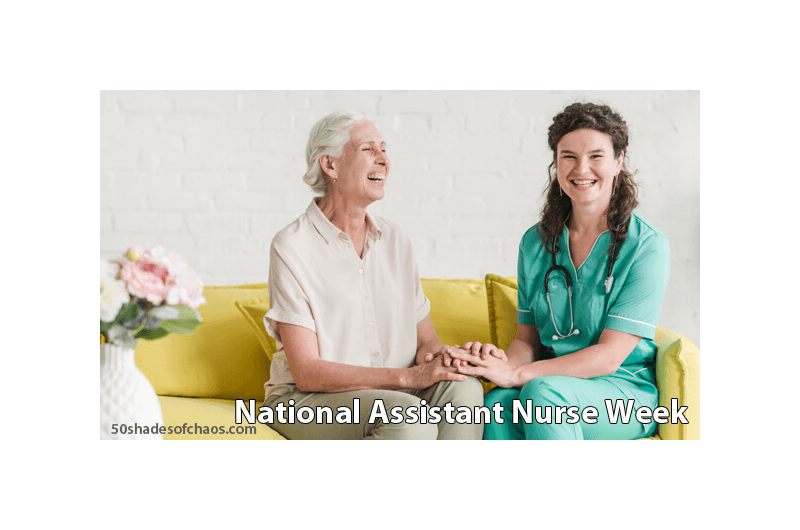 National Nurse Assistant Week