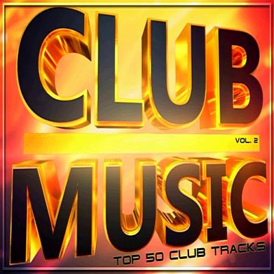 VA - Top 50 Club Tracks 2 (2019)[MP3|320 Kbps]