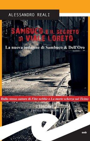 Alessandro Reali – Sambuco e il segreto di Viale Loreto (2014)