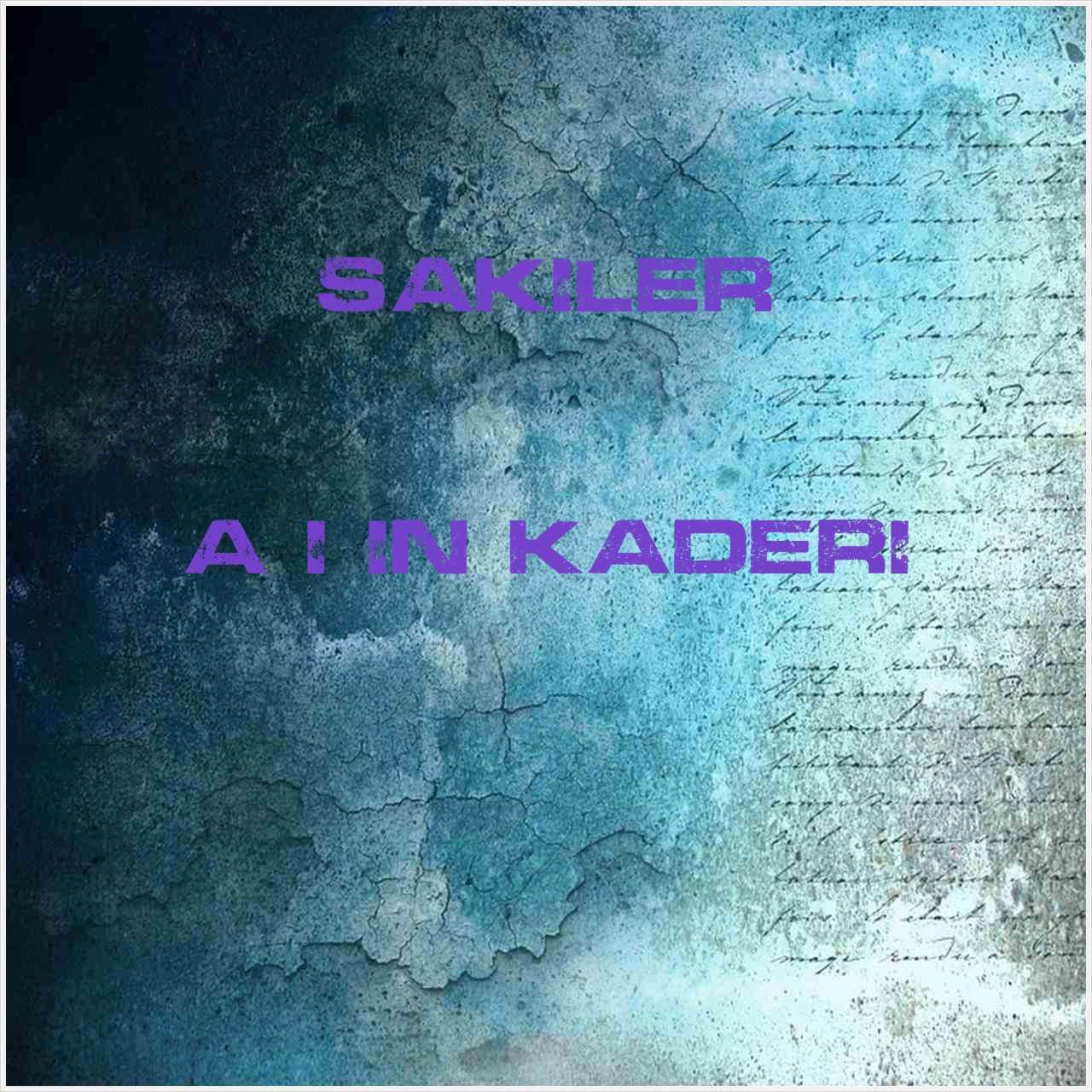 دانلود آهنگ جدید Sakiler به نام Aşığın Kaderi