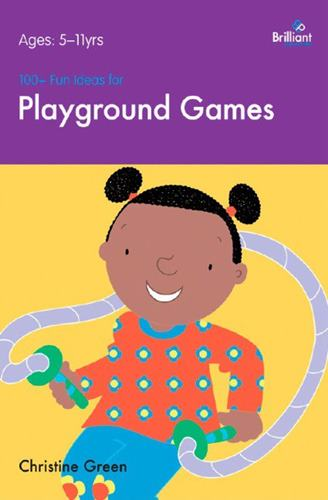 100+ Fun ideas for Playground Games. Ages 5-11 yrs.