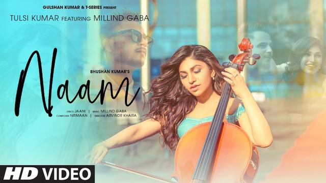 Naam By Tulsi Kumar & Millind Gaba Official Music Video (2020) HD