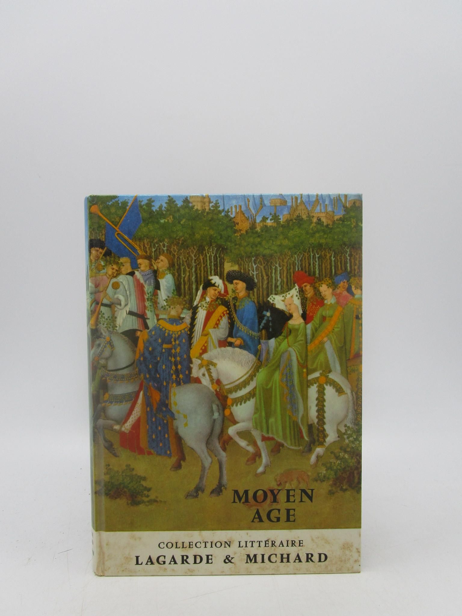 Image for Moyen Age Les Grands Auteurs Francais Du Porgramme I Collection Litteraire I siecle