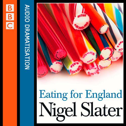 BBC - Eating for England - Nigel Slater