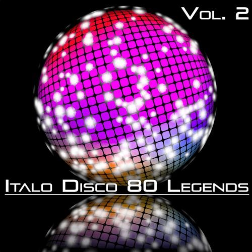 VA - Italo Disco 80 Legends, Vol. 2 (2020) [FLAC|Lossless|WEB-DL|tracks]