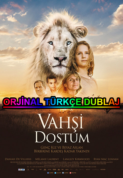 Vahşi Dostum | Mia and the White Lion | 2020 | BDRip | XviD | Türkçe Dublaj | m720p - m1080p | BluRay | Dual | TR-EN | Tek Link