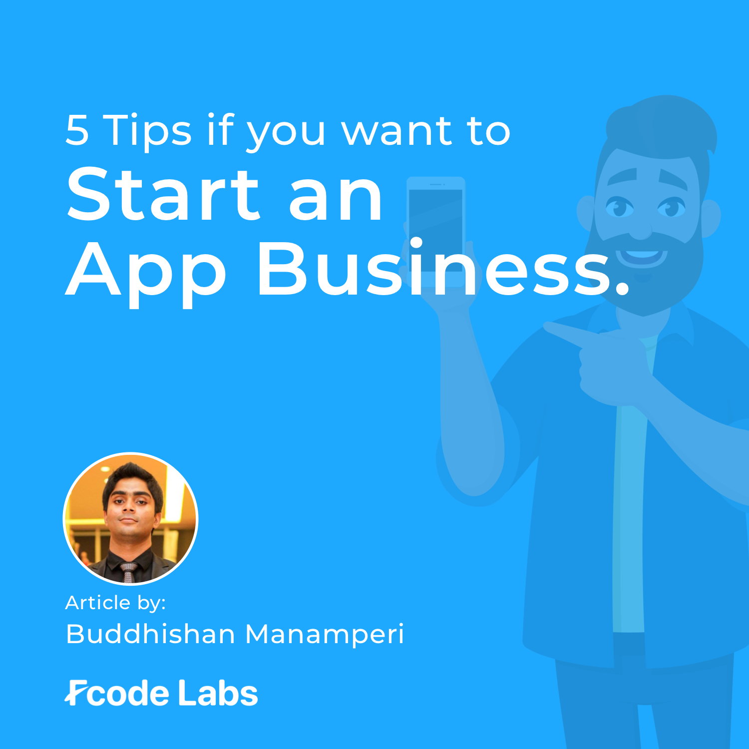5 tips if you want to start an App business
