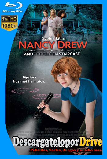 Nancy Drew y la escalera escondida (2019) [1080p] [Latino] [1 Link] [GDrive] [MEGA]
