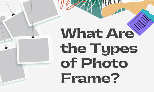 What-Are-the-Types-of-Photo-Frame
