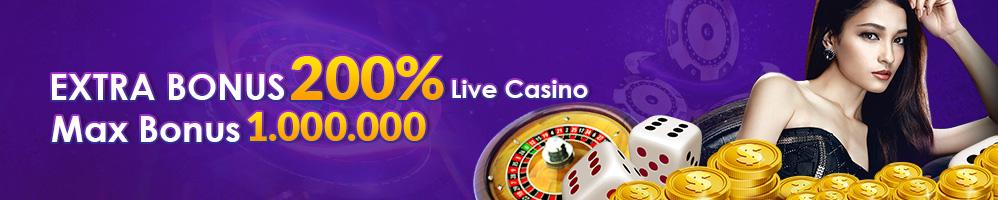 EXTRA BONUS LIVE CASINO 200%