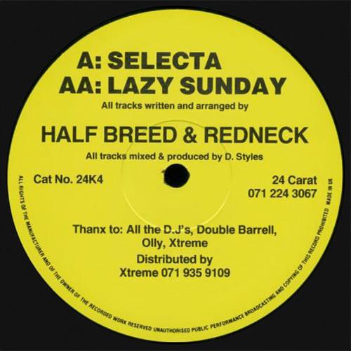Download Half Breed & Redneck - Selecta / Lazy Sunday mp3