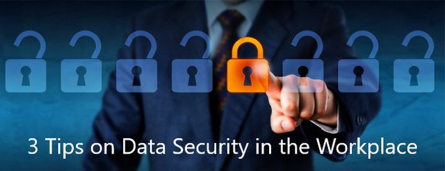 3 Tips on Data Security in the Workplace