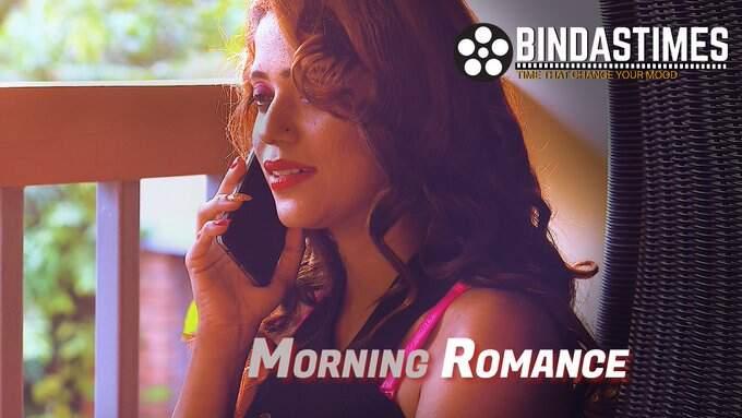 Morning Romance (2021) BindasTimes Web Series